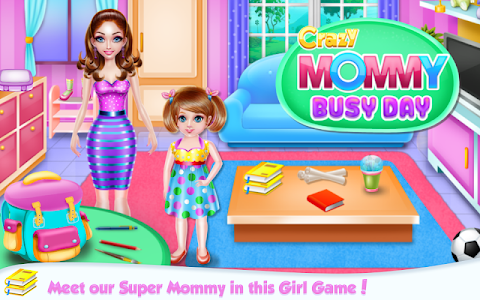 Download Crazy Mommy Busy Day 1.0.3 APK