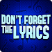 Download Don't Forget the Lyrics 9.0.6 APK