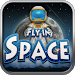 Download Fly in Space FREE 0.96 APK
