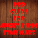 Download Guide for Angry Birds Star War 1.0 APK